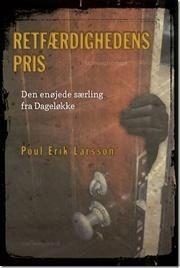 RETFÆRDIGHEDENS PRIS af Poul Erik Larsson - 2. Bind om Marcus Falck www.pe-larsson.dk #pouleriklarsson