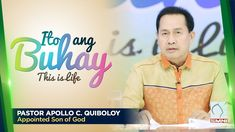 'ITO ANG BUHAY' by Pastor Apollo C. Quiboloy • March 14, 2020 Spiritual Enlightenment, Spirituality, Thank You Pastor, Bible Truth, Son Of God, Apollo, Gods Love, Worship, March
