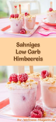 Einfaches Low Carb Himbeereis selber machen – gesundes Eis-Rezept – Keep up with the times. Yummy Smoothie Recipes, Yogurt Recipes, Low Carb Summer Recipes, Low Carb Recipes, Paleo Dessert, Delicious Fruit, Yummy Food, Fiber Foods, Low Carb Desserts