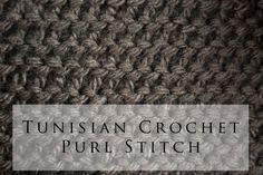 Tunisian Crochet Purl Stitch