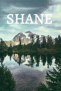Shane  #babynames #countryboynames #boynames #babyboynames #names #shane