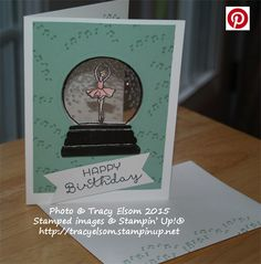 Ballerina snowglobe birthday card using the Sparkly Seasons stamp set and Seasonal Frame Thinlits Dies from the Stampin' Up! 2015 Holiday Catalogue. http://tracyelsom.stampinup.net