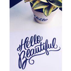 Hello beautiful! #lettering #handlettering #letteringdaily #brushpen #brushlettering #calligritype #goodtype