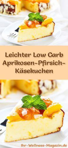 Rezept für Low Carb Aprikosen-Pfirsich-Käsekuchen - kohlenhydratarm, kalorienreduziert, ohne Zucker und Getreidemehl