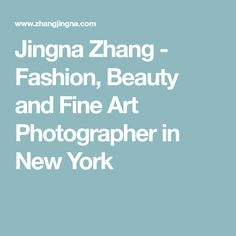 Jingna Zhang - Fashion, Beauty and Fine Art Photographer in New York