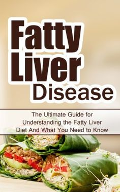 Fatty Liver Disease: The Ultimate Guide for Understanding the Fatty Liver Diet And What You Need to Know (FLD, Alcohol, NAFLD, Metabolic Syndrome, Steatosis, Alcoholic Liver Disease, Obesity) by Wade Migan, http://www.amazon.com/dp/B00IBJ9PDA/ref=cm_sw_r_pi_dp_QOnatb1J97AN2