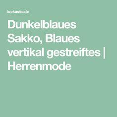 Dunkelblaues Sakko, Blaues vertikal gestreiftes | Herrenmode