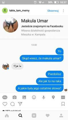 Funny Sms, Funny Text Messages, Wtf Funny, Best Memes, Dankest Memes, Jokes, Hahaha Hahaha, Polish Memes, Weekend Humor