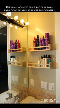 Genuis idea, use spice racks in the bathroom to organize products