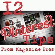 12 Pinterest Tips from Magazine Pros. Based on the collective expertise of two magazine brands that have enthusiastically adopted the platform: Real Simple and Glamour.