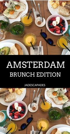 Check out the top 8 brunch spots in Amsterdam #brunch #breakfast #amsterdam #avotoast #acaibowls and plenty more!