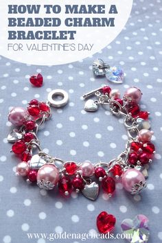 How to make a beautiful beaded charm bracelet for Valentine's Day - or any day for that matter!