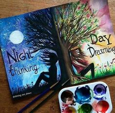 ''Night thinking & Day dreaming''