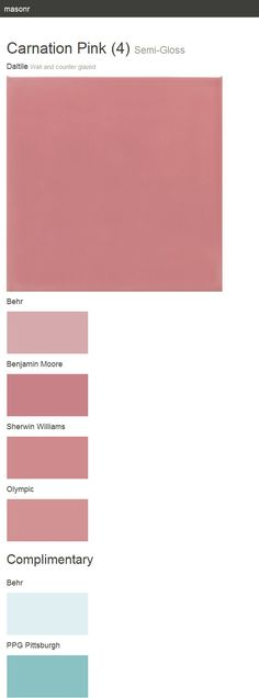 Carnation Pink (4). Semi-Gloss. Wall and counter glazed. Daltile.