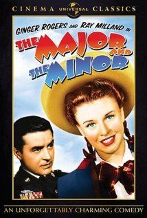 The Major and the Minor (1942) A woman disguises herself as a child to save on a train fare and is taken in charge by an army man who doesn't notice the truth.