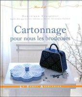 """Gallery.ru / natalia-stella - Альбом """"""""Cartonnage, pour nous les brodeuses"""""""""""