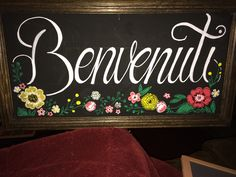 Welcome Chalkboard. Benvenuti. Chico Chalk and Calligraphy. Check out on Facebook!