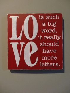 Love is Such a Big Word Valentine's Day Shabby Rustic. 2014 Valentine's Day Signs