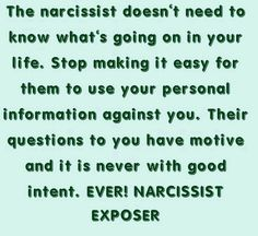 The Narcissist doesn't need to know what's going on in your life Narcissistic People, Narcissistic Mother, Narcissistic Behavior, Narcissistic Sociopath, Narcissistic Personality Disorder, Emotional Vampire, Emotional Abuse, Psychopath Sociopath, Toxic Relationships