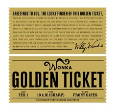 Another example of Willy Wonka's golden ticket