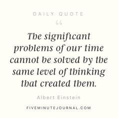 Timeless wisdom from Albert Einstein  @5minutejournal
