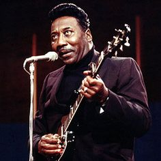 "Muddy Waters is an American blues musician who is considered the ""father of modern Chicago blues."