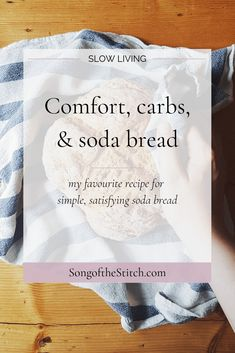 My favourite recipe for simple, satisfying soda bread. Read more at SongoftheStitch.com