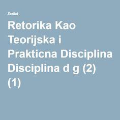 Retorika Kao Teorijska i Prakticna Disciplina d g (2) (1)