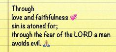 6 Proverbs 16, Fear Of The Lord, Faith, Love, Amor, Religion, Romances