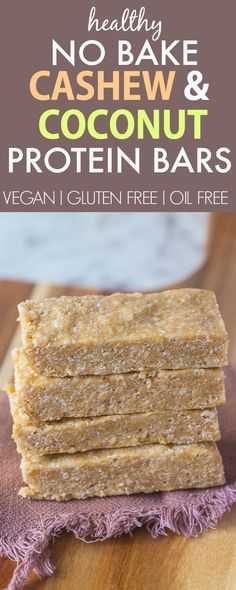 Healthy No Bake Cashew Coconut High Protein Bars- NO nasties and ready ...