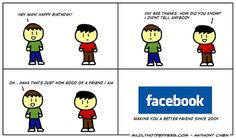 So here's another weekend and we thought you might like another 20 social media comic strips to last you through the week! Facebook Birthday Reminder, Birthday Images For Facebook, Social Media Humor, Power Of Social Media, 4 Best Friends, Hey Man, Facebook Humor, Facebook 2, Funny Comics