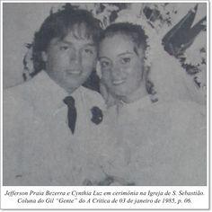 """Jefferson Praia Bezerra e Cynthia Luz em cerimônia na Igreja de S. Sebastião. Coluna Gil """"Gente"""" do A Crítica de 03 de janeiro de 1985"""