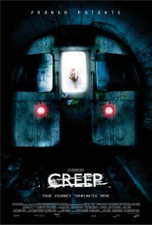 Creep - Trapped in a London subway station, a woman who's being pursued by a potential attacker heads into the unknown labyrinth of tunnels beneath the city's streets.