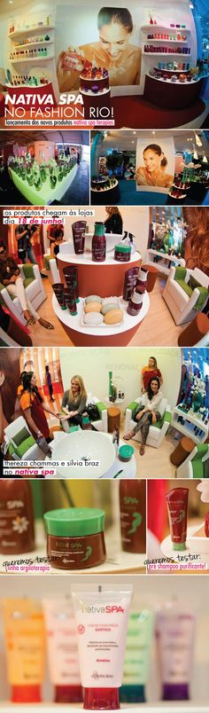 #OBoticarioFashion, nativa, nativa spa, spa, boticário, fashion rio, verão 2013, espaço, produtos, beleza, pré shampoo, argiloterapia, terapia, thereza chammas, silvia braz,