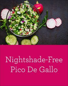 In this nightshade-free pico de gallo jicama cucumber and radish supply crunch brightness and essential minerals like potassium and plenty of fiber. Low Lectin Foods, Lectin Free Foods, Lectin Free Diet, Nightshade Vegetables, Nightshade Free Recipes, Kentucky Derby, Lactose Free Diet, Gluten Free, Plant Paradox Diet