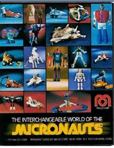Micronauts..these were the coolest sci-fy toys to play with!