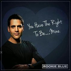 Rookie blue!!!!!