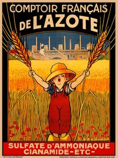 Comptoir LAzote poster by Stephano 1920 France - Vintage Posters Reproductions. This french product poster features a boy wearing red overalls in a field holding up wheat stalks with a factory in the background. Giclee Advertising Print. Classic Posters