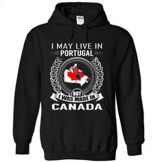 I May Live in Portugal But I Was Made in Canada (V2) - #tshirt makeover #sudaderas sweatshirt. MORE INFO => https://www.sunfrog.com/States/I-May-Live-in-Portugal-But-I-Was-Made-in-Canada-V2-qgerfemzho-Black-Hoodie.html?68278