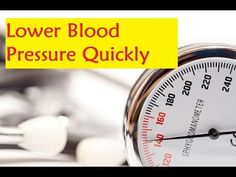 Lower Blood Pressure Quickly - How To Lower Blood Pressure Immediately - YouTube