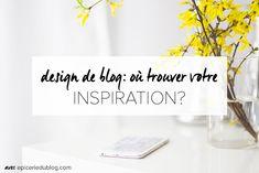 Inspirations #blogging et #blogdesign, suivez-moi :)