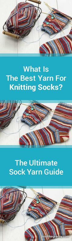 What Is The Best Yarn For Knitting Socks? The Ultimate Sock Yarn Guide Updated For 2018 What is Sock Yarn? Sock Yarn is not just for socks! Other items can be knitted with sock yarn such as shawls and scarves. What to consider in the best sock yarn - Read our tips What Is the Best Sock Yarn? - Find out more What are popular yarn blends for knitting socks? What is the best self striping yarn? Got to love all those colors! What is the best worsted weight sock yarn? #knitting #knit…