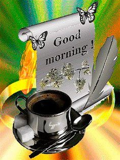 good morning love, good afternoon, good morning beautiful gif, g morning, Good Morning Roses, Good Morning Coffee, Good Morning Good Night, Good Morning Images, Coffee Time, Morning Greetings Quotes, Morning Messages, Morning Quotes, Good Morning Animation