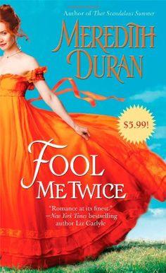 Fool Me Twice by Meredith Duran http://www.amazon.com/dp/1476741352/ref=cm_sw_r_pi_dp_NA5rvb0K6ZQCS