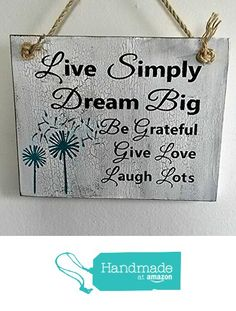 Live Simply, Dream Big, Be Grateful, Give Love, Laugh Lots ~ Wood Sign With Carved/Painted Motifs and Font from R & R Signs #HandmadeAtAmazon #homedecor #woodsign