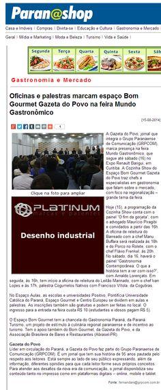 Paranashop (15/08/2014) Oficinas e palestras marcam espaço Bom Gourmet Gazeta do Povo na feira Mundo Gastronômico