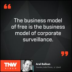 Probably everyone would object the mailman checking our post, so why don't we mind Google looking through our email? Watch Aral Balkan's talk on TNW Video