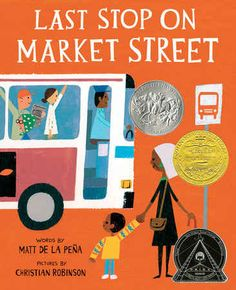 "Last Stop On Market Street by Matt de la Pena. What It's About: CJ and his grandmother on their way home one day. CJ spends most of the journey asking ""How come...?"" questions about everyone and everything. His grandmother answers each question with patience and eventually they leave the bus to volunteer at a soup kitchen. It serves as a reminder that everyone we encounter has skills and a story, but we must be kind and open-hearted in order to hear it."