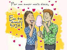 Por um amor mais doce.    Fonte: facebook.com/euteamohoje    #euteamohoje