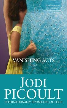 Vanishing Acts - Love Jodi Picoult books!